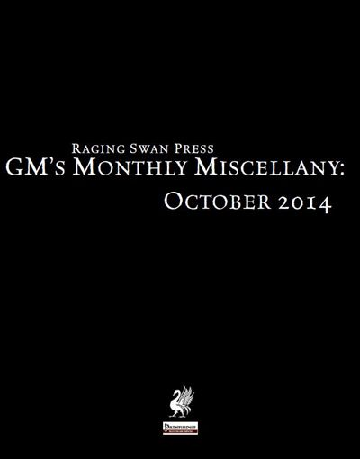 GM's Monthly Miscellany: October 2014 is a free supplement from Raging Swan Press for the Pathfinder Role Playing Game. #RPG