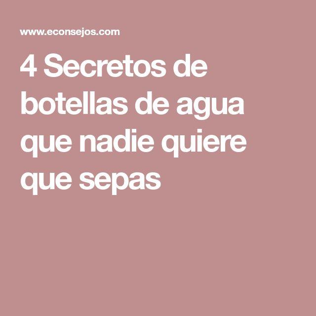 4 Secretos de botellas de agua que nadie quiere que sepas