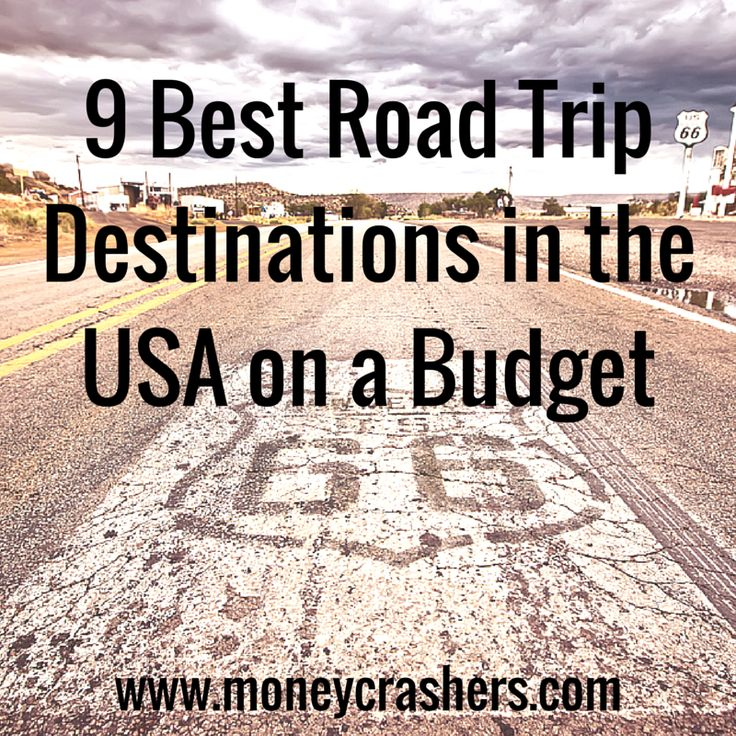 If you're not sure where to start, check out one of the following locations, particularly the ones that are nearest to your corner of the country. Each of these has ample opportunities for free or low-cost sightseeing and camping. The sights and sounds of American roads will not disappoint your family – and they certainly won't disappoint your pocketbook.