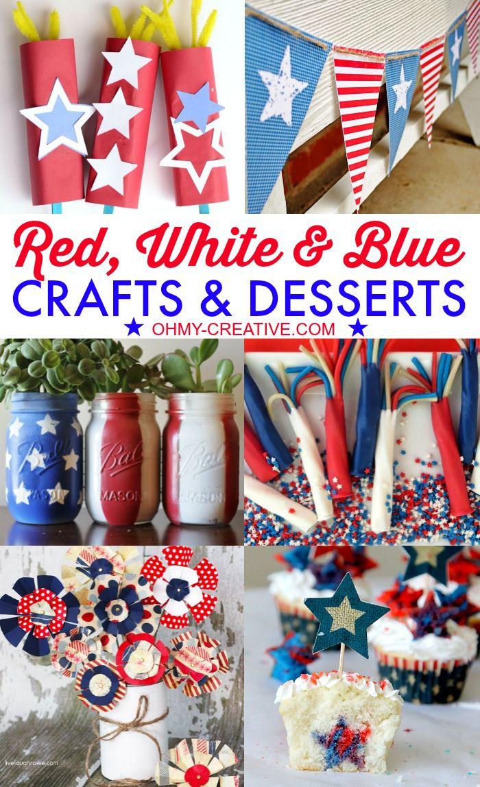 Red White Blue Crafts & Desserts | OHMY-CREATIVE.COM