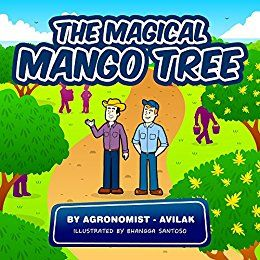 Venezuela e-book: The Magical Mango Tree. his is a very interesting book that will teach children some important information about how fruits grow and the effects of climate, water, and fertilizer. I would not be surprised if the story with its colorful drawings of smiling people prompts children who hear or read the story to become curious about the trees they see and about biology generally, a very important subject. Ages 5-9
