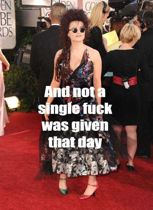 Exactly! This is why I love Helena Bonham Carter!