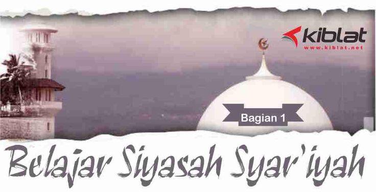 KIBLAT.NET - Istilah Siyasah Syar'iyah terdiri dari dua kata dasar; siyasah dan syar'iyah. Istilah syar'iyah merupakan bentuk penisbatan terhadap kata syari'ah. Syar'iyah secara harfiah bermakna sesuai syariat atau berdasar syari'at.