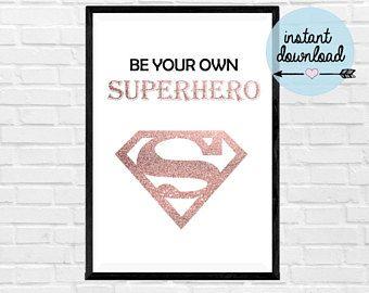 Be Your Own Superhero Print - Instant Download Print - Printable Art