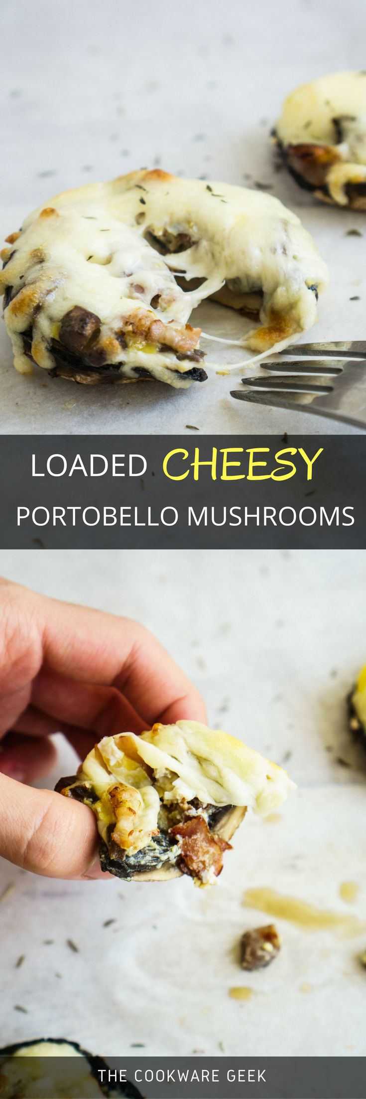 These loaded cheesy portobello mushrooms are out of this world! Lots of   mozzarella cheese and pieces of crunchy bacon inside these mushrooms.   HEA-VEN-LY!   The Cookware Geek