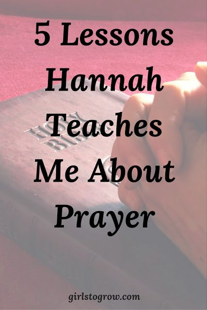 What Hannah Teaches Me About Prayer