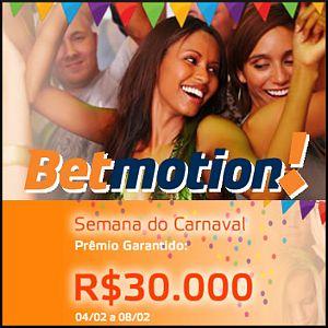Curta a Semana do Carnaval no Betmotion e participe por R$30.000 em prêmios!Carnaval vem chegando e as comemorações no Betmotion Bingo continuam! Depois de presentear seus jogadores com cinco viagens ao Carnaval do Rio de Janeiro o Betmotion traz para você a Semana do Carnaval.Divirta-se com a Semana do Carnaval desde a Segunda-feira 4 de Fevereiro até Sexta-feira 8 de Fevereiro. Serão distribuídos em total mais de R$30.000 em prêmios em: rodadas de Roll On Bingo, rodadas de 1&2TG e…
