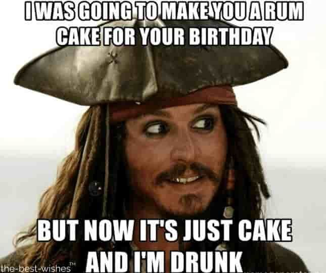 16 Funniest Happy Birthday Memes Most Popular Funny Jack Sparrow Happy Birthday Memes Pi In 2020 Jack Sparrow Quotes Captain Jack Sparrow Quotes Johnny Depp Funny