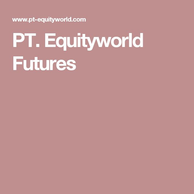 PT. Equityworld Futures