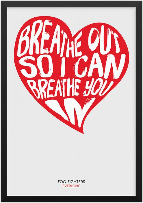 Foo Fighters - Everlong lyric print available from www.moanjam.uk