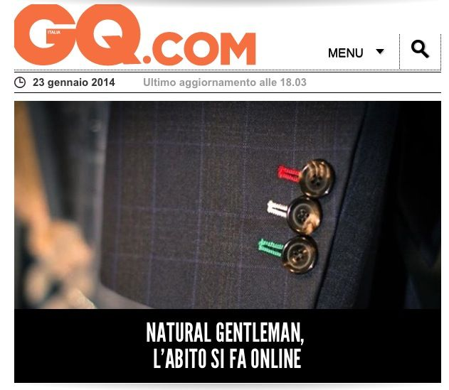 Read this article, very interesting, and keep your eyes on us!  http://www.gqitalia.it/moda/articles/2014/01/natural-gentleman-l-abito-su-misura-si-fa-online