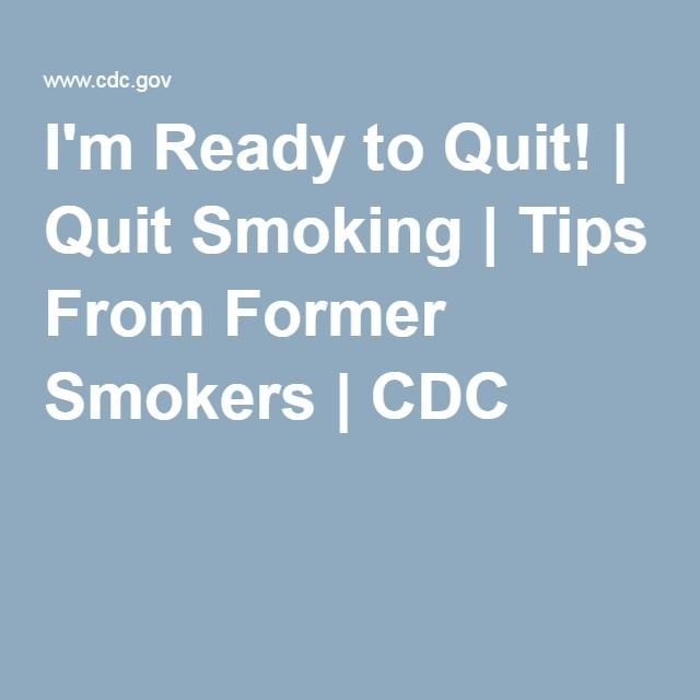 I'm Ready to Quit! | Quit Smoking | Tips From Former Smokers | CDC