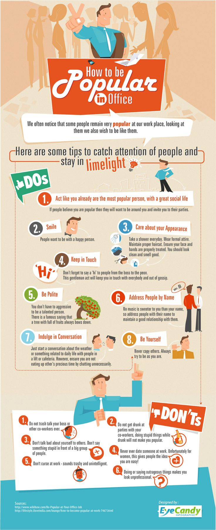How to be Popular in Office  [by EyeCandy Infographic -- via #tipsographic]. More at tipsographic.com