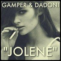 Dolly Parton - Jolene (GAMPER & DADONI Remix) by GAMPER & DADONI on SoundCloud