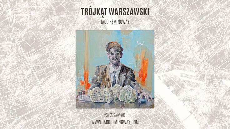 #Taco #Hemingway - Trójkąt Warszawski (cały album)