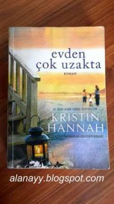 Kitabın Yazarı: Kristin Hannah Çeviren: Solina Silahlı Yayınevi: Pegasus Yayınları Kitap Türü: Yabancı Romanlar Yayınlandığı Yıl: 2013 Sayfa Sayısı: 480 Evden Çok Uzakta