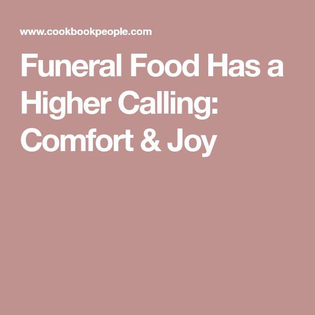 Funeral Food Has a Higher Calling: Comfort & Joy