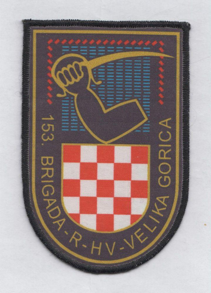 CROATIA ARMY - HV - 153rd Brigade VELIKA GORICA rare variety