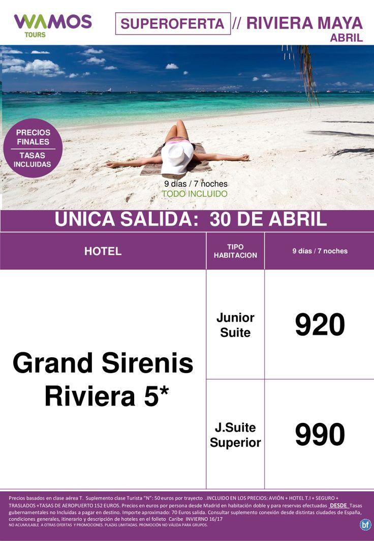 Super Oferta Riviera Maya Salida 30 Abril
