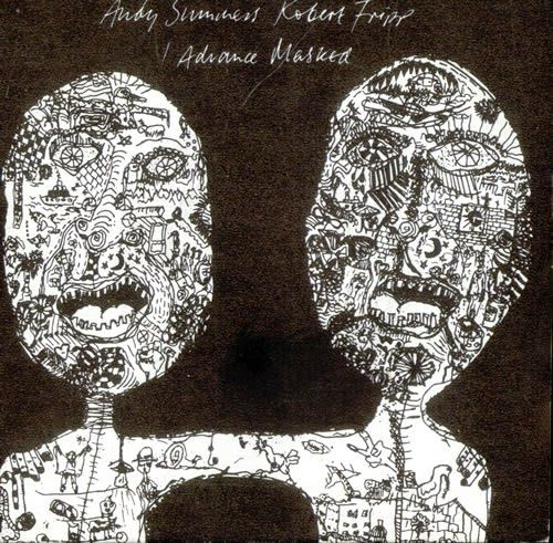 """Andy Summers & Robert Fripp  """"I Advance Masked"""" (1..."""