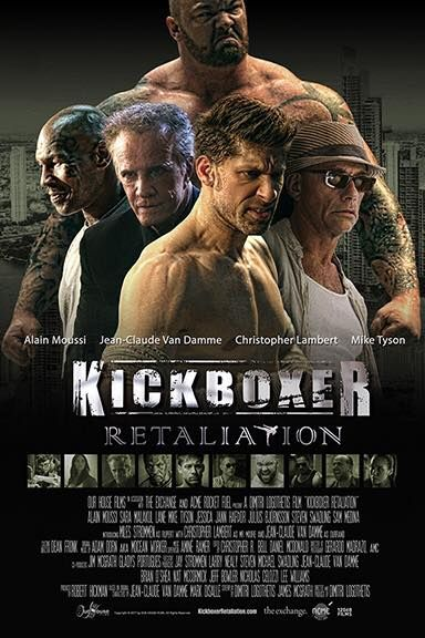 M.A.A.C.   –  Poster For KICKBOXER: RETALIATION Starring ALAIN MOUSSI. UPDATE: Teaser Trailer