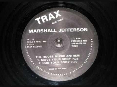 Marshall Jefferson - House Music Anthem (Dub Your Body Mix)