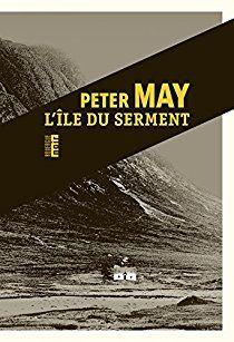 L'île du serment - Peter May - Babelio