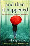 #10: And Then It Happened: An Unforgettable Story That Will Stay With You From The No 1 Bestselling Author