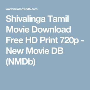 Shivalinga Tamil Movie Download Free HD Print 720p - New Movie DB (NMDb)