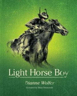 Light Horse Boy - book to use for teaching about ANZAC day