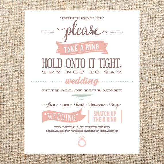 This listing is for an 8x10 printable Dont Say It sign for your bridal party game. You will receive an 8x10 pdf file & jpeg as an instant download.
