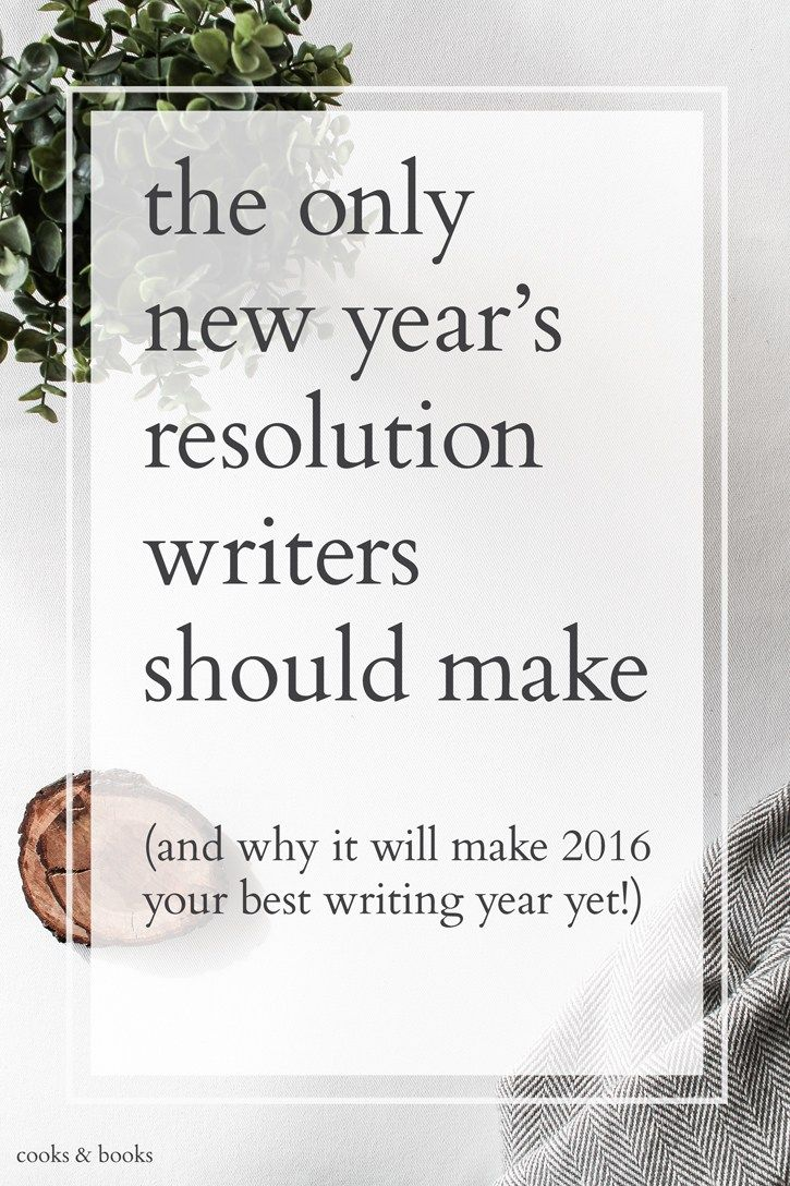 A Literary Agent on the one non-negotiable New Year's resolution every writer must make if they want to improve their writing in a big way! yet:http://cooksplusbooks.com/2016/01/05/the-only-new-years-resolution-writers-should-make/
