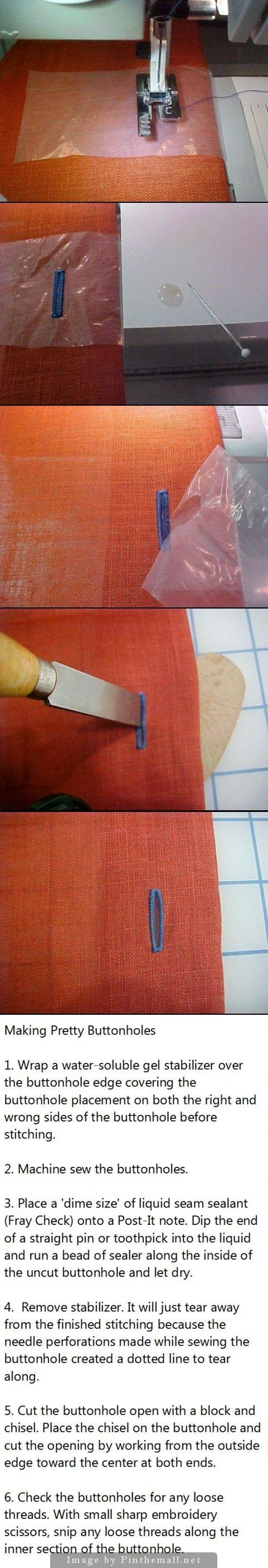 Nothing makes a garment look homemade faster than a poorly sewn and cut buttonhole. Next time you are snoop shopping, check out the buttonholes on different price levels of ready-to-wear garments. Once you learn the secrets to great looking buttonholes, your's will be better than the designer garments.