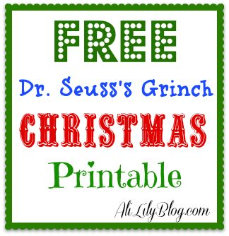 FREE Dr. Seuss Grinch Christmas Printable from AliLilyBlog.com