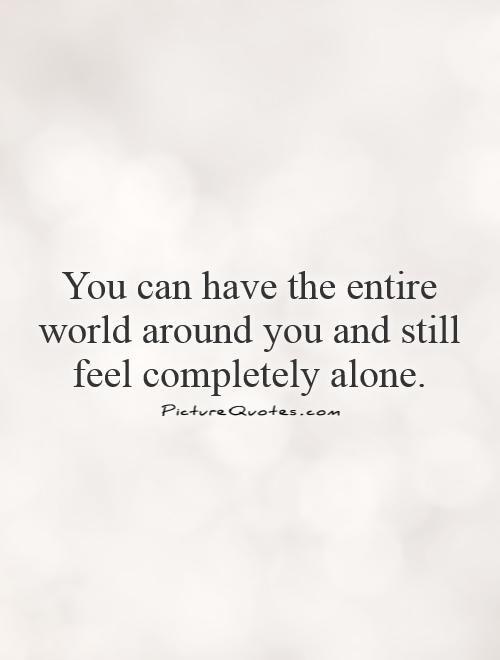 Feeling Alone Quotes: 25+ Best Feeling Alone Quotes On Pinterest