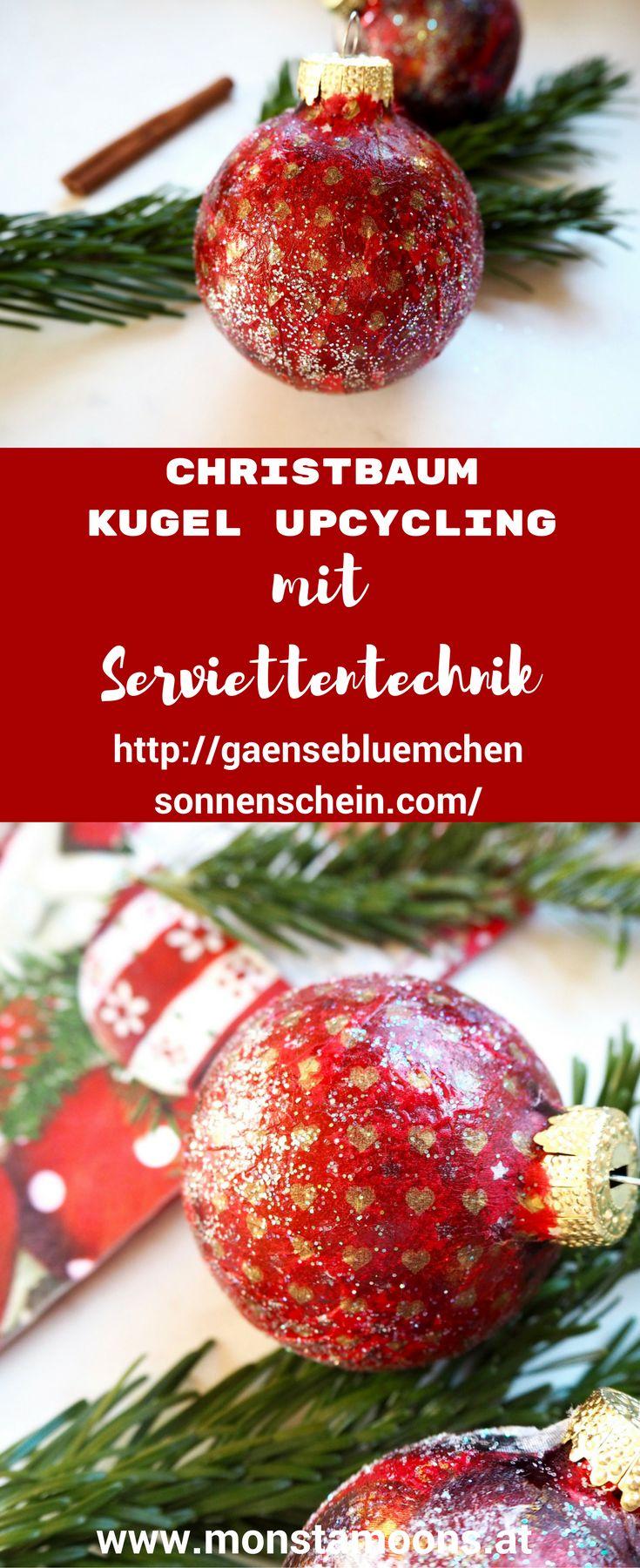Christbaumkugel Uocycling, GäseblümchenundSonnenschein, Christbaumkugel  Pimpen, Serviettentechnik, Christmas Crafts, Basteln Für Weihnachten