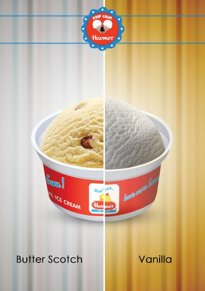 The power of ice cream can only be understood once you have feasted on a dual scoop of Vanilla and Butterscotch. Keep Calm & Havmor ice cream.