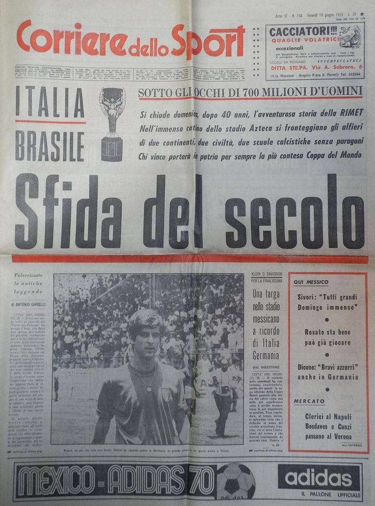 Messico 1970, dopo una splendida e sofferta semifinale con la Germania, l'Italia accede alla finale col Brasile, ma....