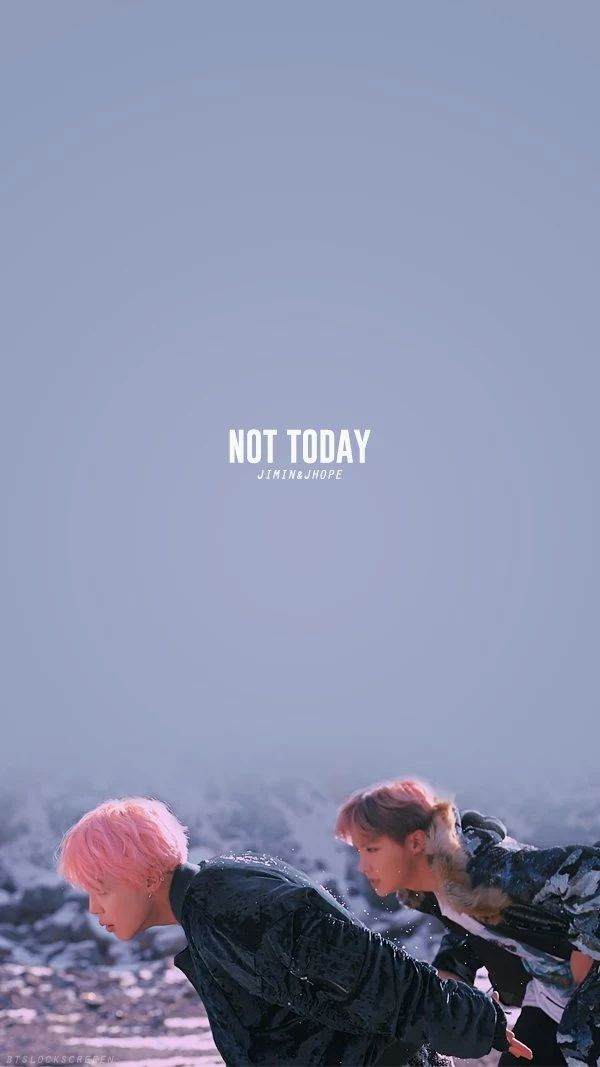 Wallpaper BTS || Not Today
