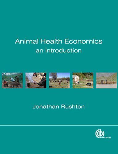 Animal Health Economics: An Introduction (Modular Texts) ... https://www.amazon.co.uk/dp/184593959X/ref=cm_sw_r_pi_dp_x_igLWybF4TZCZ4