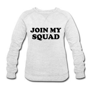 Join my squad Hoodies