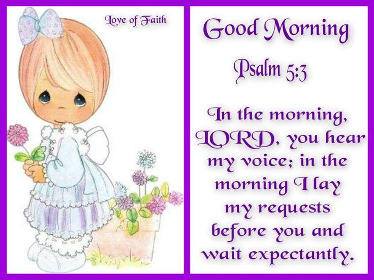 ❤️️️Precious Moments ~ Psalm 5:3