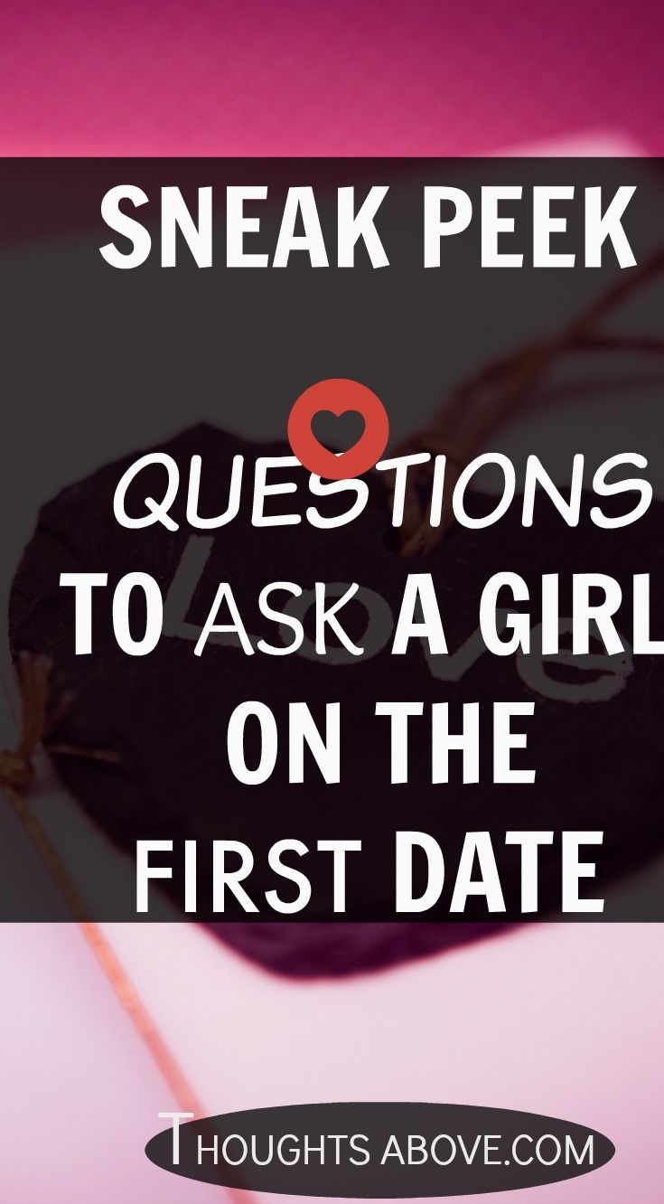good questions to ask when first dating someone