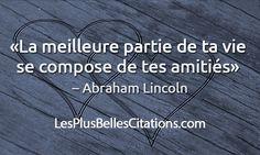 Citation : La Meilleur Partie de la Vie - Abraham Lincoln | Les Plus Belles Citations: Collection des citations d'amour, citations sur la vie ,Belles Phrases et Articles