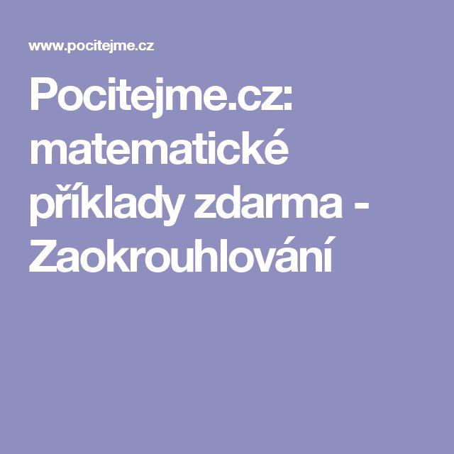 Pocitejme.cz: matematické příklady zdarma - Zaokrouhlování