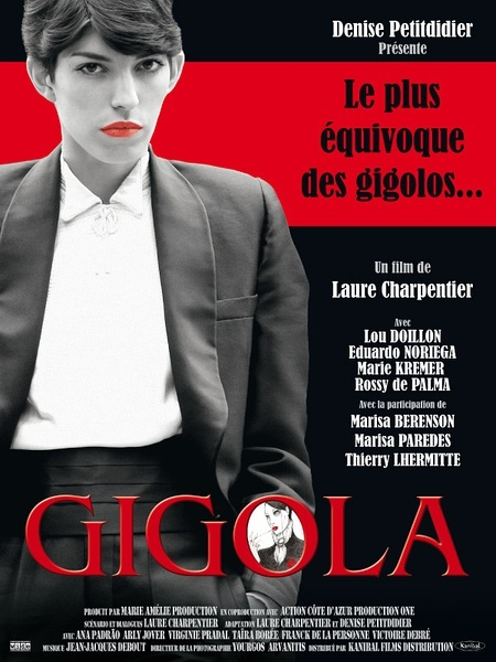 Gigola, a LGBT film, is about a suit-wearing lesbian gigolo, which is just unrealistic enough to brilliant.