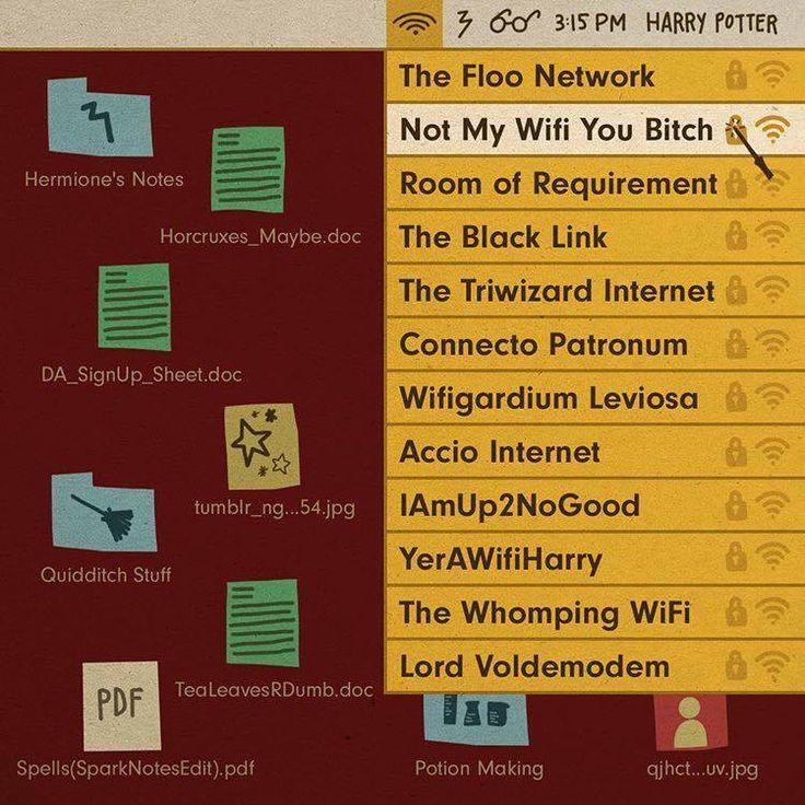 Harry Potter Wifi Names hehe                                                                                                                                                      More
