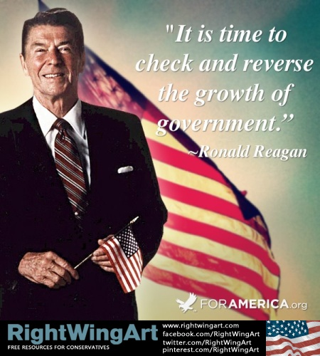 Ronald Reagan: Reverse the growth of government!!