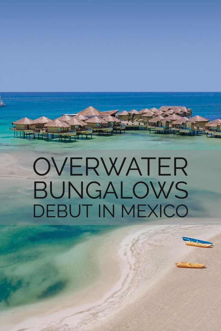 Get a look inside the first all-inclusive overwater bungalows in Mexico. #watertravel