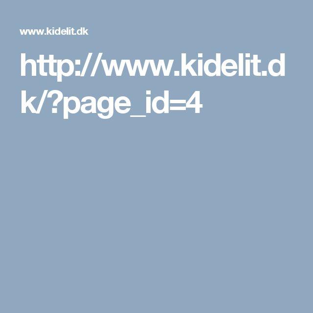 http://www.kidelit.dk/?page_id=4